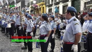 Sanjoaninas 2017 -  Desfile de Charangas -  Bombeiros de Ponta Delgada  - 28 de Junho