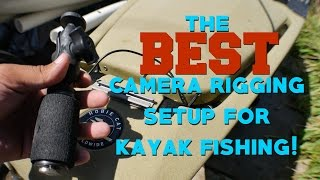The BEST Camera Rigging Setup For Kayak Fishing! (4K)