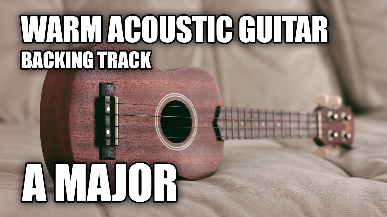 Warm Acoustic Guitar Backing Track In A Major