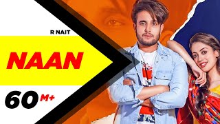 Video R Nait | Naan (Official Video) | Jay K | Jeona | Jogi | Latest Punjabi Songs 2020 download in MP3, 3GP, MP4, WEBM, AVI, FLV January 2017
