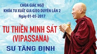 Thiền Minh sát (Vipassana) - Sư Tăng Định