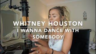 Video Whitney Houston - I Wanna Dance With Somebody   Cover MP3, 3GP, MP4, WEBM, AVI, FLV Agustus 2018