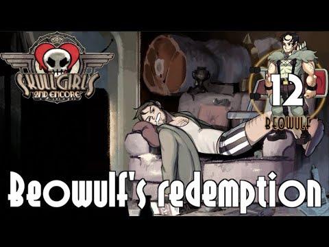 Skullgirls Episode 12: Beowulf's redemption