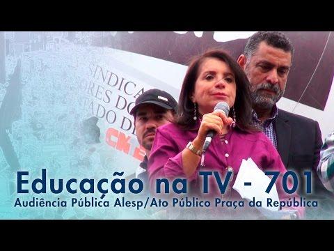 Audiência Pública ALESP / Ato Público Praça da República