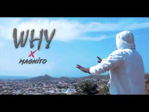 EXSESS _ WHY (THE OFFICIAL VIDEO) FT MAGNITO