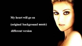 My heart will go on - original karaoke - HD sound