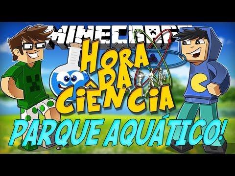 Minecraft: A Hora da Ciência! PARQUE AQUÁTICO! [1]