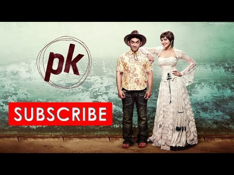PK Full Hindi Movies 2014 -Amir Khan & Anushka Sharma HD