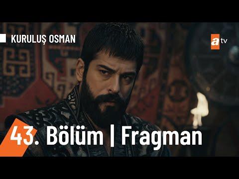 Kuruluş Osman 43. Bölüm Fragmanı