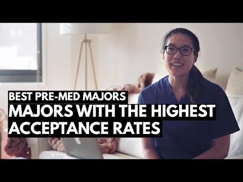 THE BEST PRE-MED MAJOR: Majors with the highest acceptance rates to Medical School