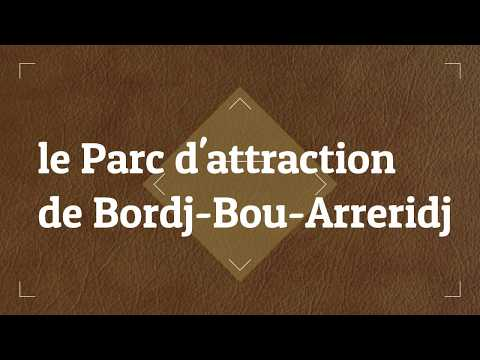 Algerie -Parc D'Attraction De Bordj Bou Arreridj