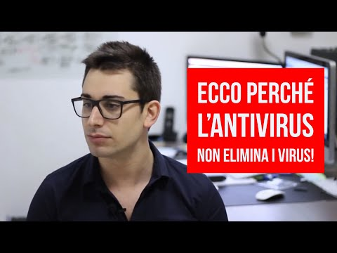 VIRUS - Perchè l'Antivirus non elimina i Virus e non risolve i Problemi?