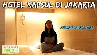 "Video HOTEL KAPSUL DI JAKARTA ""THE PACKER LODGE"" MP3, 3GP, MP4, WEBM, AVI, FLV Mei 2017"