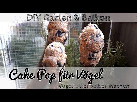 Vogelfutter selber machen - Cake Pop für Vögel