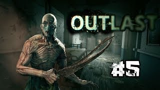 WHY DID THIS HAVE TO HAPPEN TO ME?!?! | [Outlast] [Part 5]