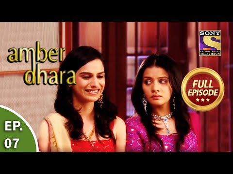 Ep 7 - Amber And Dhara Get A New Work Proposal - Amber Dhara - Full Episode