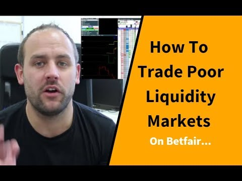 How To Trade LOW Liquidity Markets on Betfair
