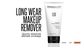 How to Use Dermablend Long Wear Makeup Remover