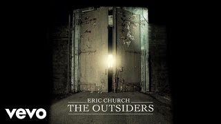 Download lagu Eric Church The Outsiders Mp3