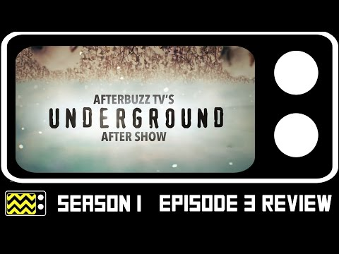 Underground Season 1 Episode 3 Review & After Show | AfterBuzz TV