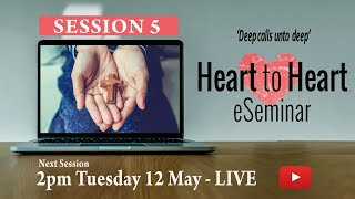 Heart to Heart – Session 5