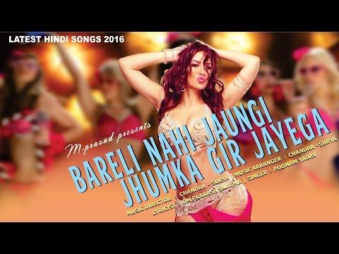 Bareli Nahi Jaungi Jhumka Gir Jayega | 2016 Latest TEM SONG | Affection Music Records