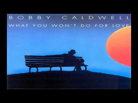 Video Bobby Caldwell ~ What You Won't Do For Love (1978) R&B  Soul download in MP3, 3GP, MP4, WEBM, AVI, FLV January 2017