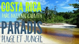 Cahuita Costa Rica  city pictures gallery : COSTA RICA, Parc de Cahuita : un petit paradis entre plage et jungle