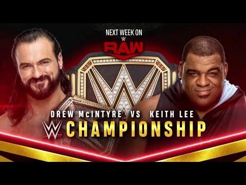 Drew McIntyre vs Keith Lee + Goldberg challenges McIntyre (Full Match Part 2/2)