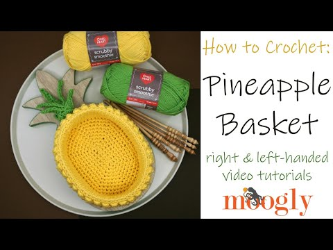 How to Crochet: Pineapple Basket (Left Handed)
