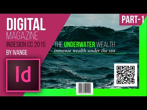 Adobe InDesign CC - Digital magazine PART-1