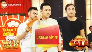 Thách thức danh hài 3 | trailer tập 16 (gala 2): Trường Giang phấn khích khi Trấn Thành bị