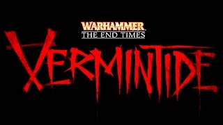 Warhammer End Times Vermintide - Official Announcement Trailer (2015) | FPS 4-Player Co-Op Game