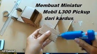 Cara Membuat Miniatur Mobil L300 Pickup Dari Kardus   Ide Kreatif