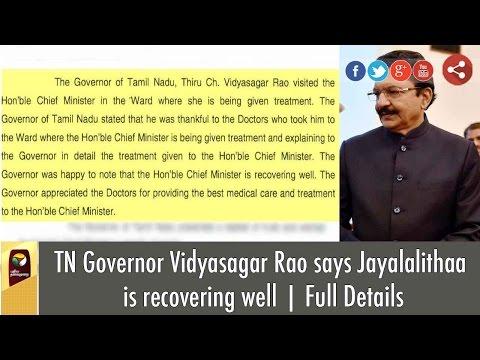TN-Governor-Vidyasagar-Rao-says-Jayalalithaa-is-recovering-well-Full-Details