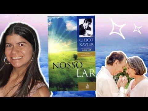 Livro Nosso Lar - Francisco Cândido Xavier | Livros Espíritas | Resenha