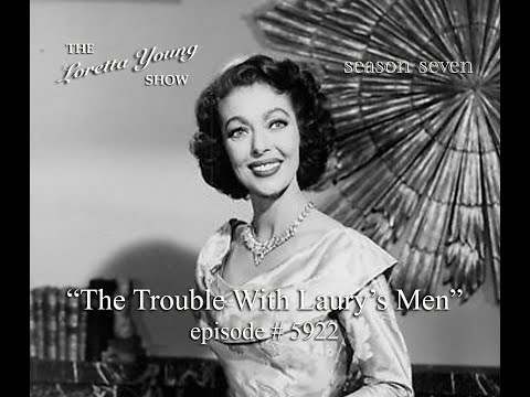 "The Loretta Young Show - S7 E10 - ""The Trouble With Laury's Men"""