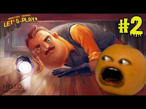 Annoying Orange Plays - Hello Neighbor #2 (видео)