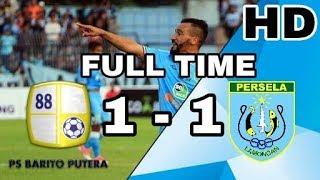 Barito Putera VS Persela Lamongan | FULL HIGHLIGHT & GOAL | 24/05/2018