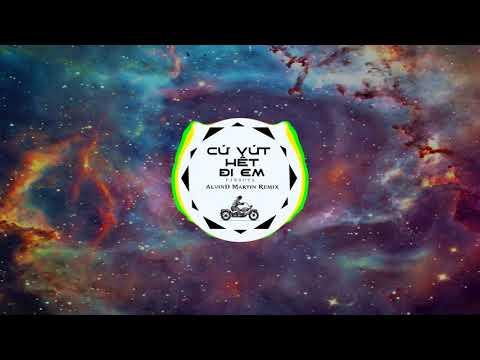CỨ VỨT HẾT ĐI EM - Pjnboys (AlvinD Martin Remix) - Thời lượng: 4 phút và 35 giây.