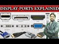 Difference Between RCA, VGA, DVI, HDMI, DISPLAYPORT and THUNDERBOLT Detail Explained in Urdu/Hindi