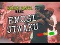 EMOSI JIWAKU Reggae SKA - RUKUN RASTA (Bonek Persebaya Chant)