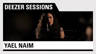 Yael Naim - Deezer Session