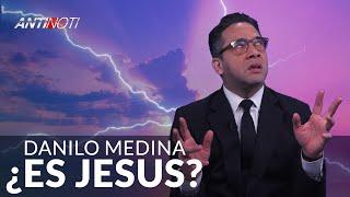 ¿Danilo es Jesus? – #Antinoti Abril 22, 2019