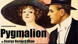 PYGMALION by George Bernard Shaw - FULL AudioBook