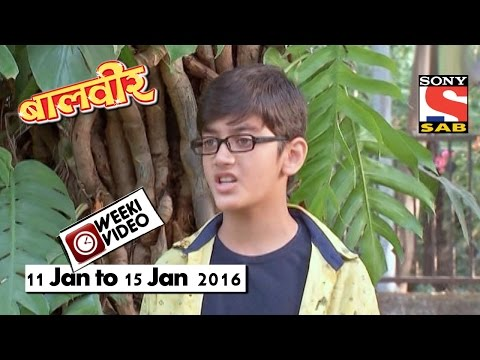 WeekiVideos | Baalveer | 11 Jan To 15 Jan 2016