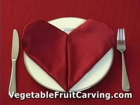 valentine napkin folding - http://VegetableFruitCarving.com Nita Gill Presents - Learn how to do a heart napkin fold. If you are planning a special meal for Valentine's day, or for a r...