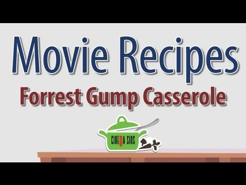GUMP - We show you how to make a casserole that tastes exactly like the movie Forrest Gump. Don't ever make this, though. And if you do, for the love of god, don't ...