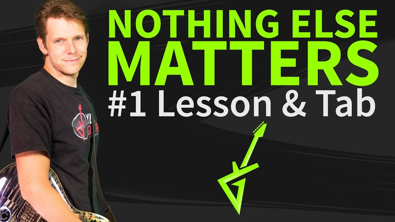 How To Play Nothing Else Matters On Guitar – Metallica Guitar Lesson