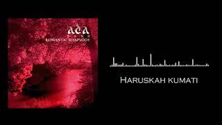 ADA BAND - Haruskah Kumati (Audio)